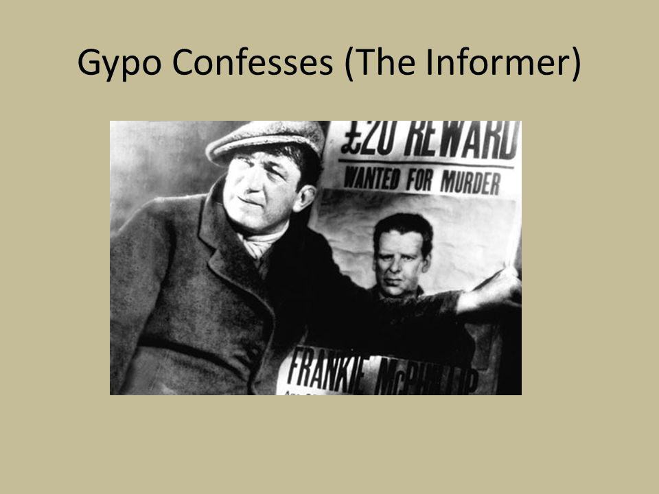 Gypo Confesses (The Informer)