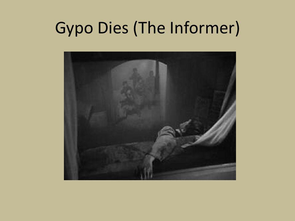 Gypo Dies (The Informer)