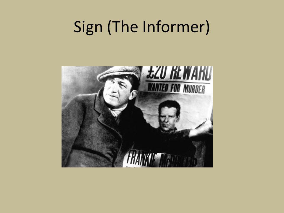 Sign (The Informer)