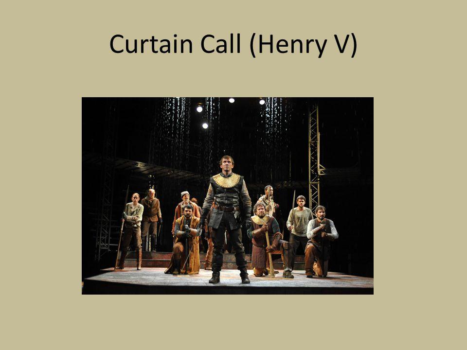Curtain Call (Henry V)