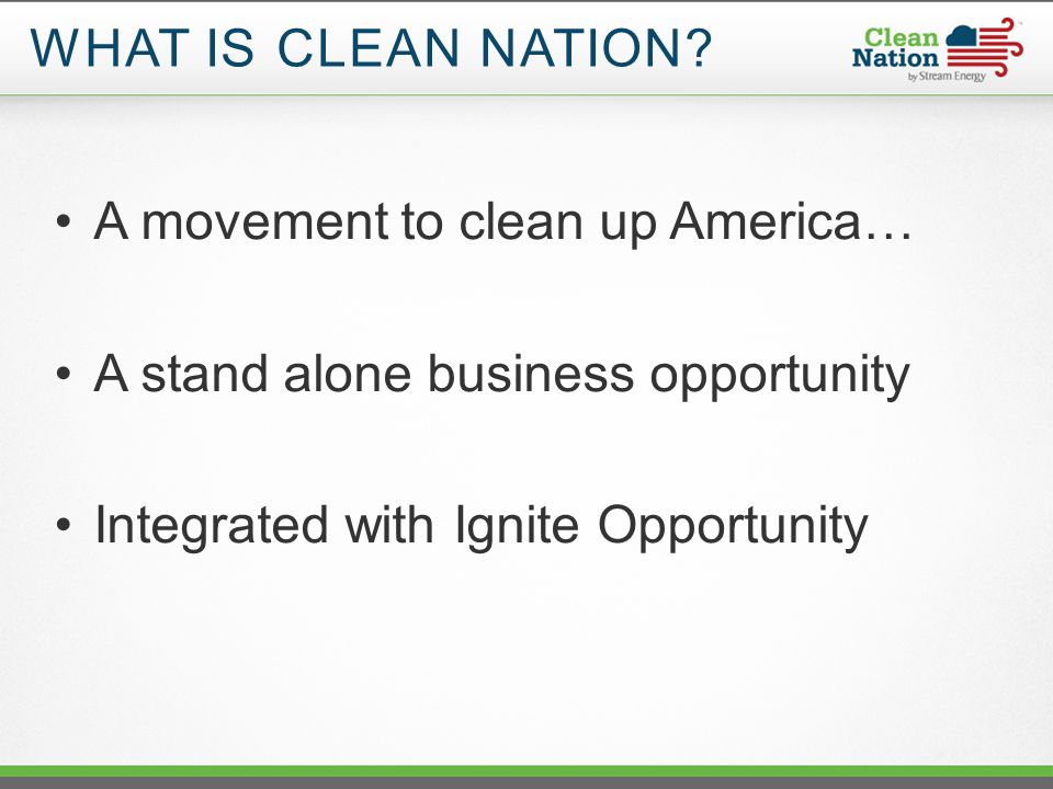 WHAT IS CLEAN NATION.