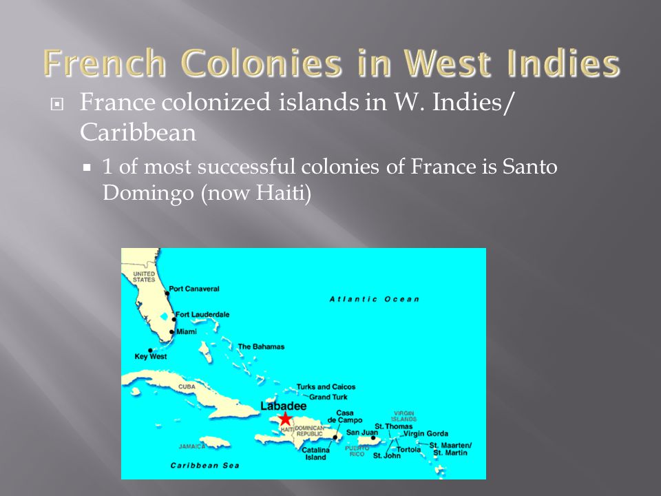  France colonized islands in W.