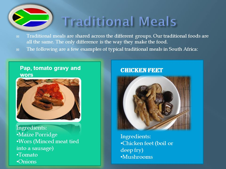  Traditional meals are shared across the different groups. Our traditional foods are all the same. The only difference is the way they make the food.