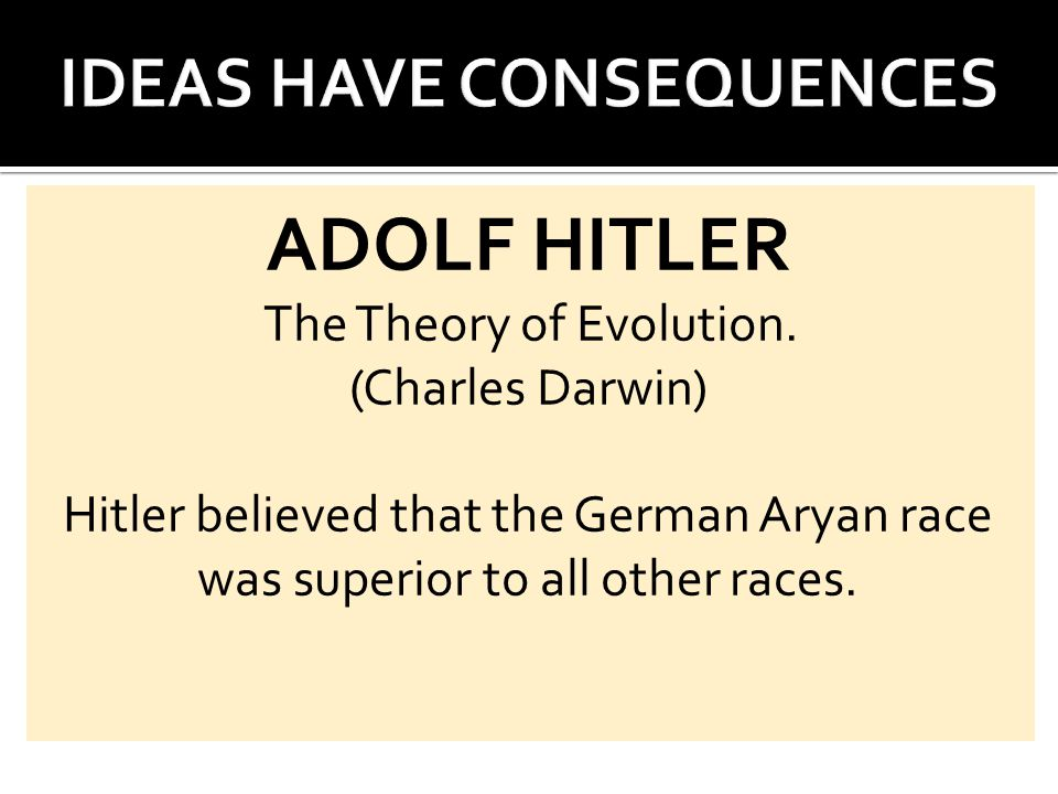 ADOLF HITLER The Theory of Evolution.