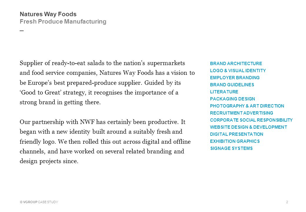 _ © VGROUP CASE STUDY Natures Way Foods Fresh Produce Manufacturing Before 3