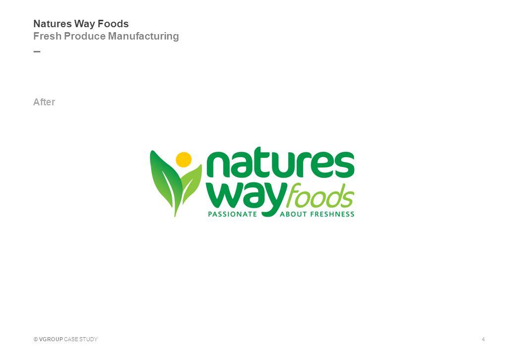 _ © VGROUP CASE STUDY Natures Way Foods CSR Scheme 15