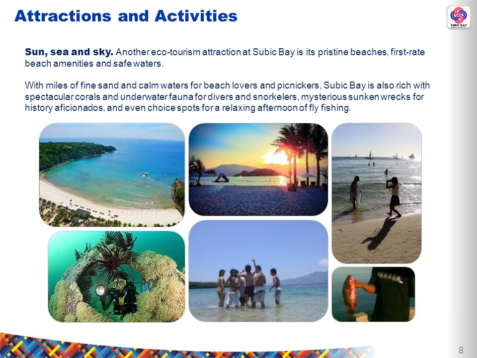 8 Attractions and Activities Sun, sea and sky.