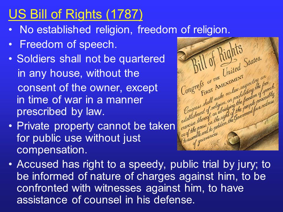 US Bill of Rights (1787) No established religion, freedom of religion.
