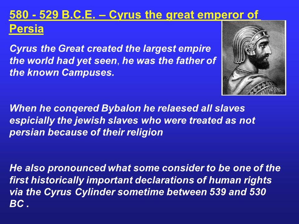580 - 529 B.C.E.