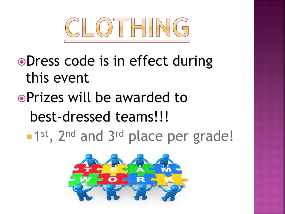 Dress code is in effect during this event  Prizes will be awarded to best-dressed teams!!.