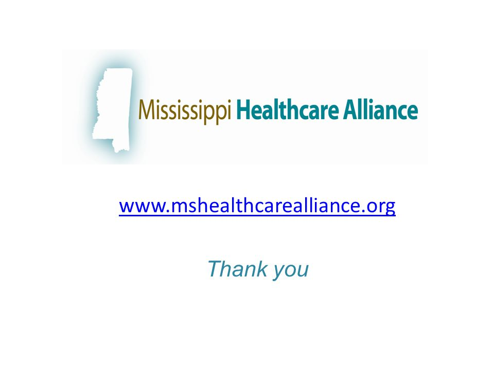 www.mshealthcarealliance.org Thank you