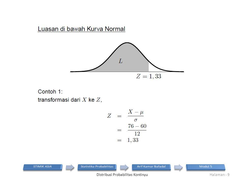 Distribusi Probabilitas KontinyuHalaman - 9