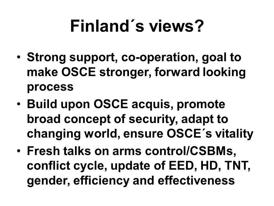 Finland´s views.