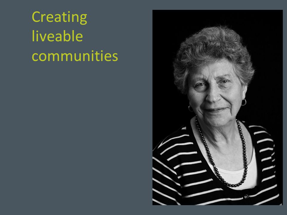 Creating liveable communities