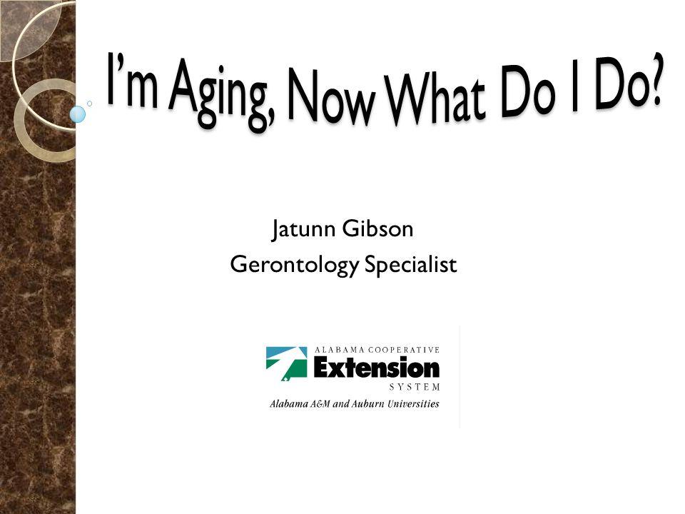 Jatunn Gibson Gerontology Specialist