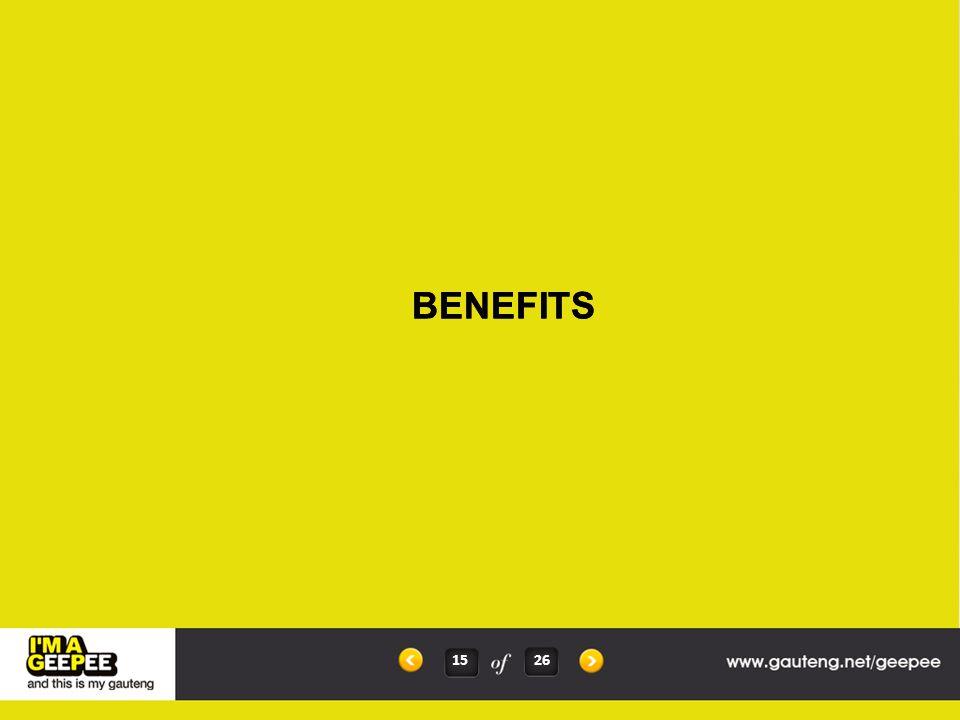 BENEFITS 15 26 BENEFITS