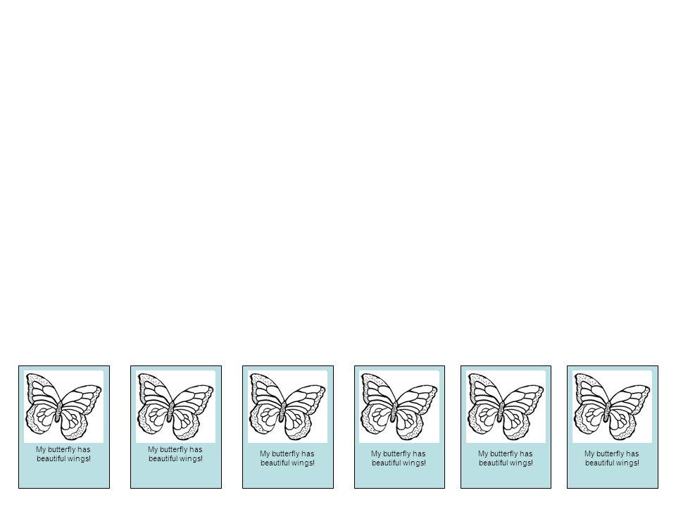 My butterfly has beautiful wings! My butterfly has beautiful wings! My butterfly has beautiful wings! My butterfly has beautiful wings! My butterfly h