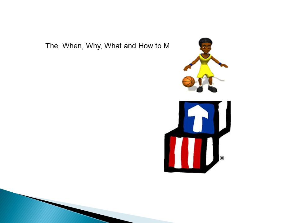 The When, Why, What and How to MOVE!