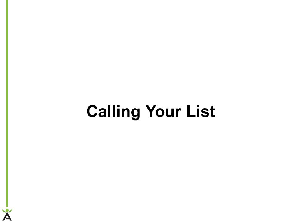 Calling Your List