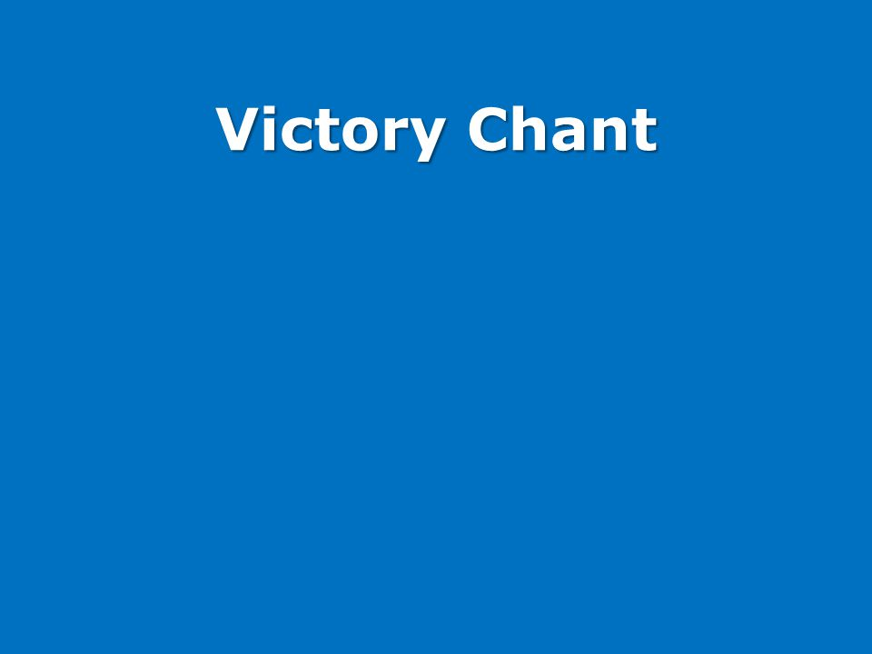 Victory Chant
