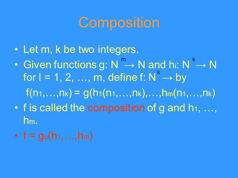 Composition Let m, k be two integers.