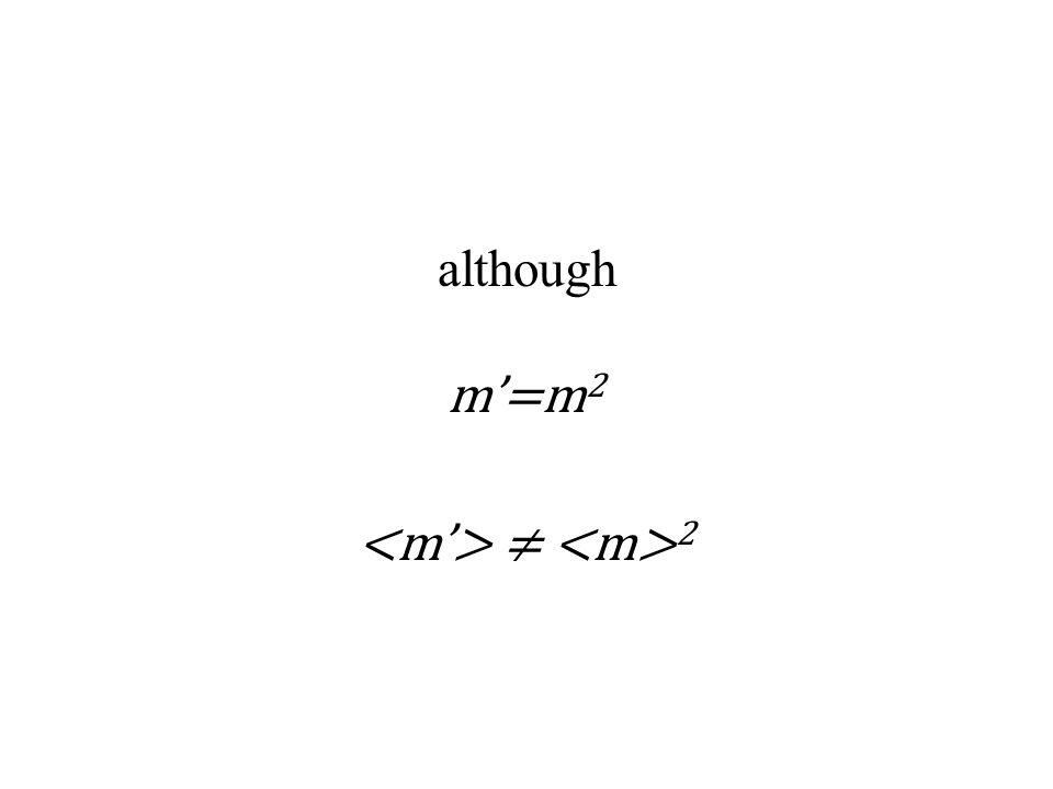 although m'=m 2 ≠ 2