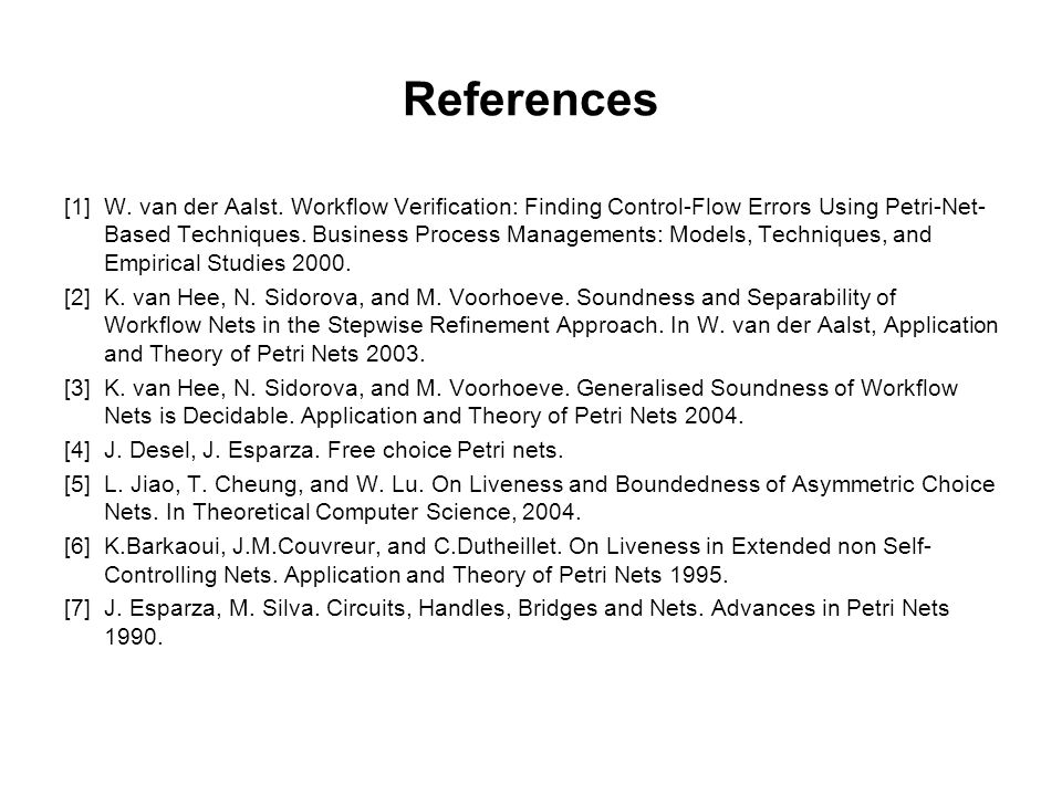 References [1]W. van der Aalst.