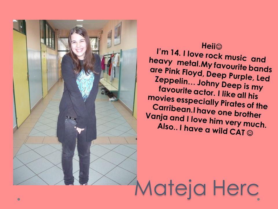 Mateja Herc Heii I'm 14.