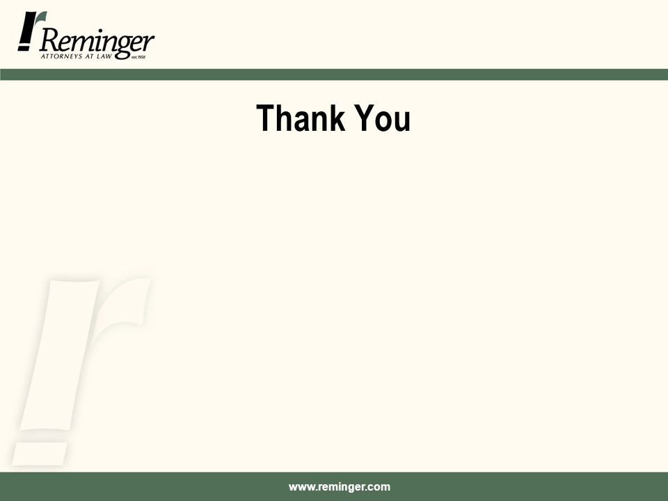 www.reminger.com Thank You