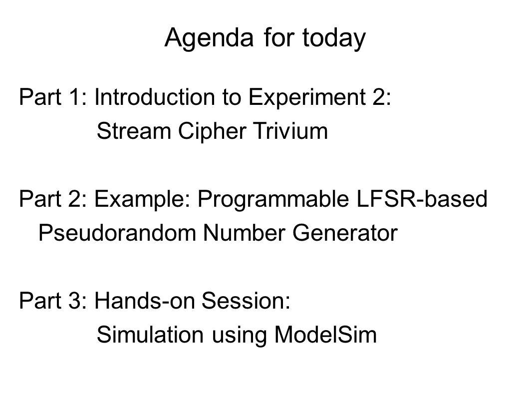 Part 1 Introduction to Experiment 2 Stream Cipher Trivium