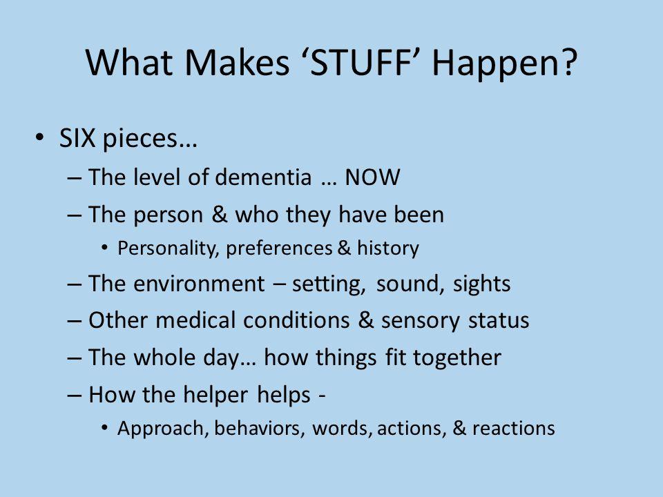 What Makes 'STUFF' Happen.