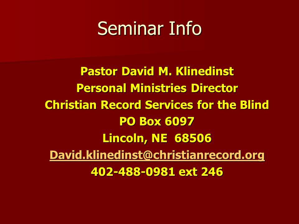 Seminar Info Pastor David M.