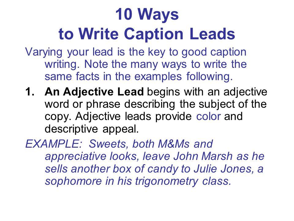 10 Ways to Write Caption Leads 2.