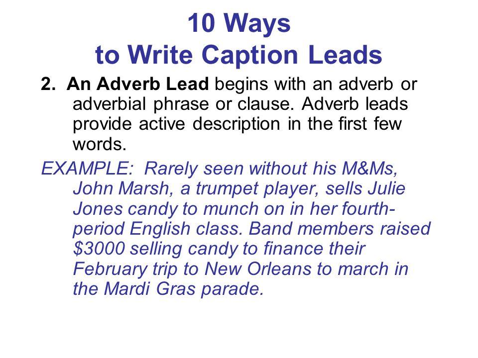 10 Ways to Write Caption Leads 3.