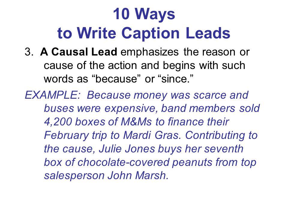10 Ways to Write Caption Leads 4.