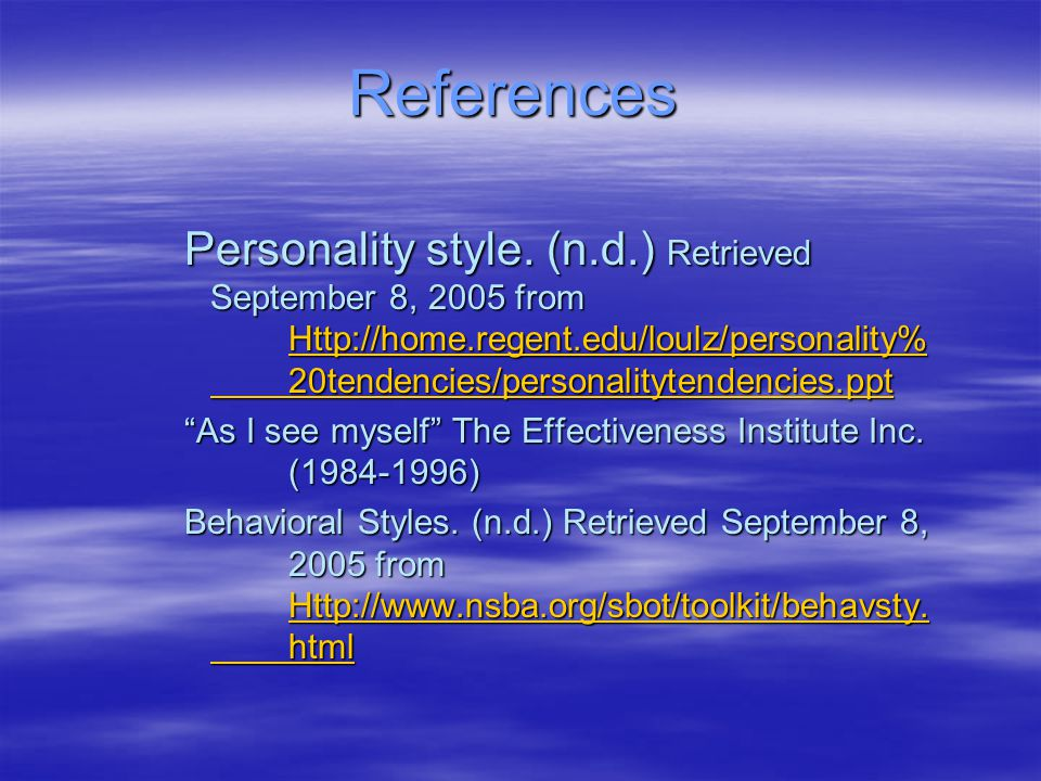References Personality style.