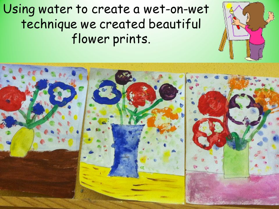 Using water to create a wet-on-wet technique we created beautiful flower prints.