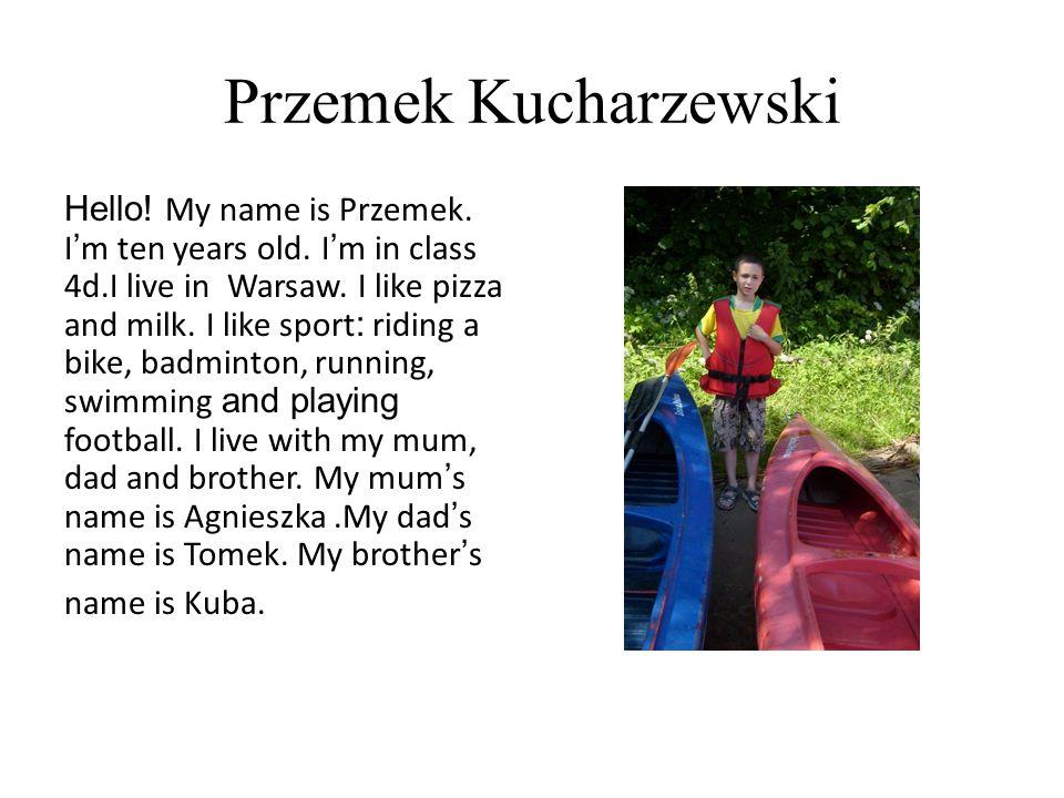 Karol Szurkowski Hello, my name is Karol (Charles).
