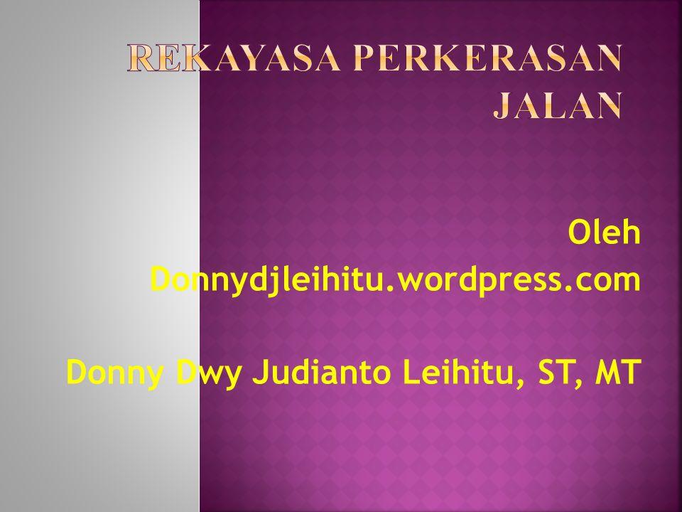 Oleh Donnydjleihitu.wordpress.com Donny Dwy Judianto Leihitu, ST, MT