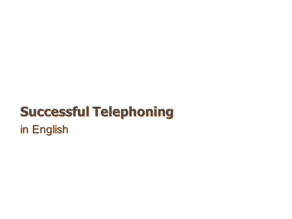 Successful Telephoning in English