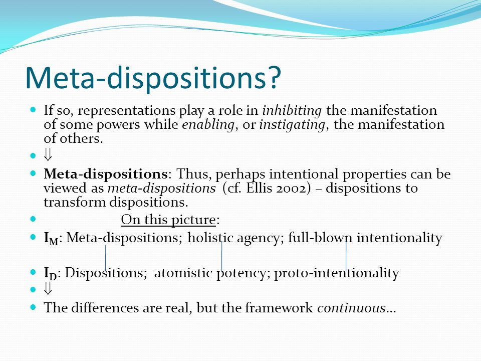 Meta-dispositions.