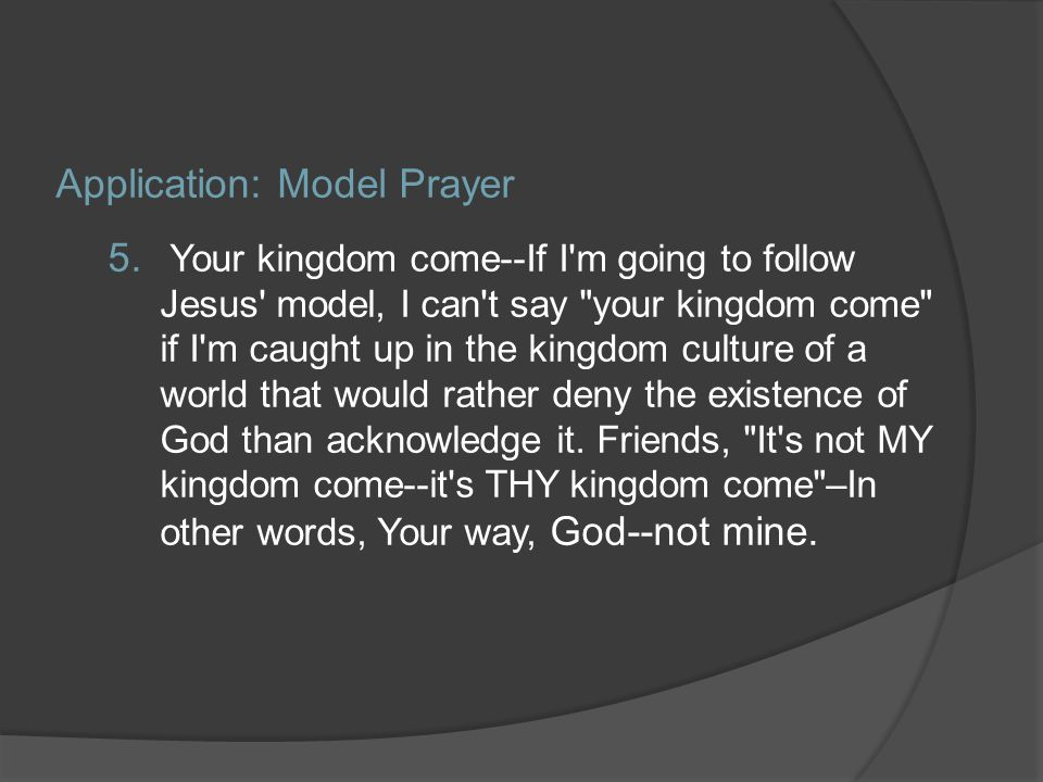 Application: Model Prayer 5.