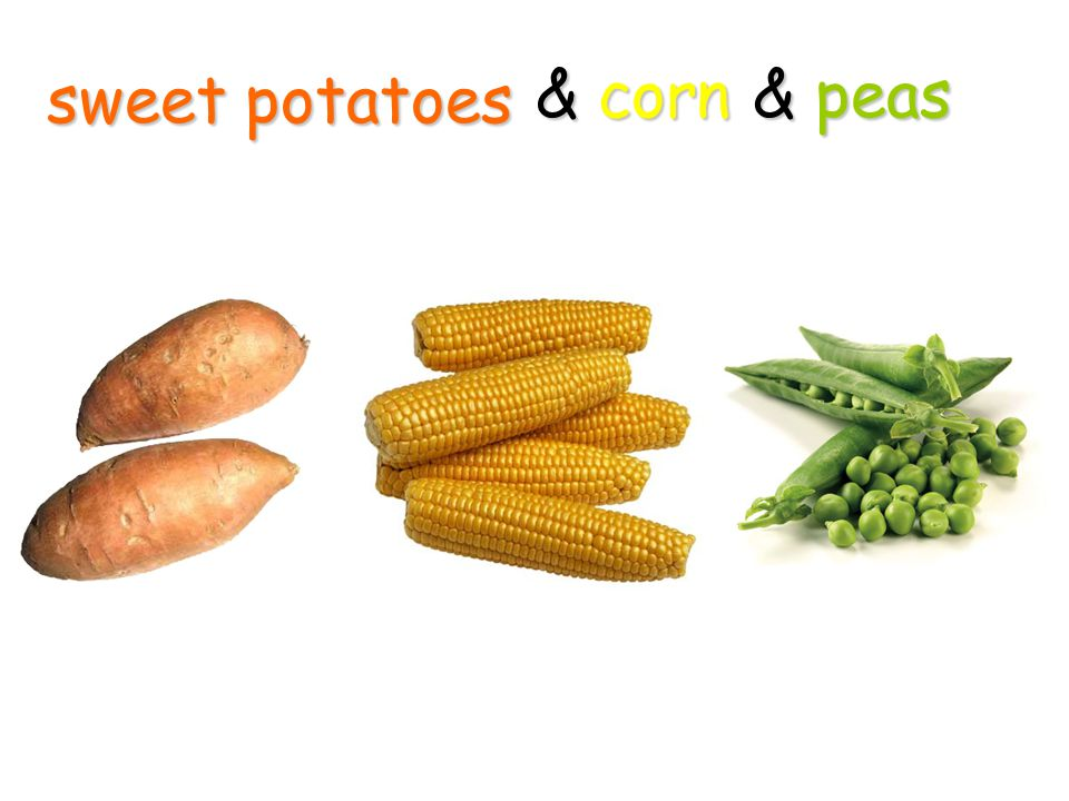 sweet potatoes & corn & peas