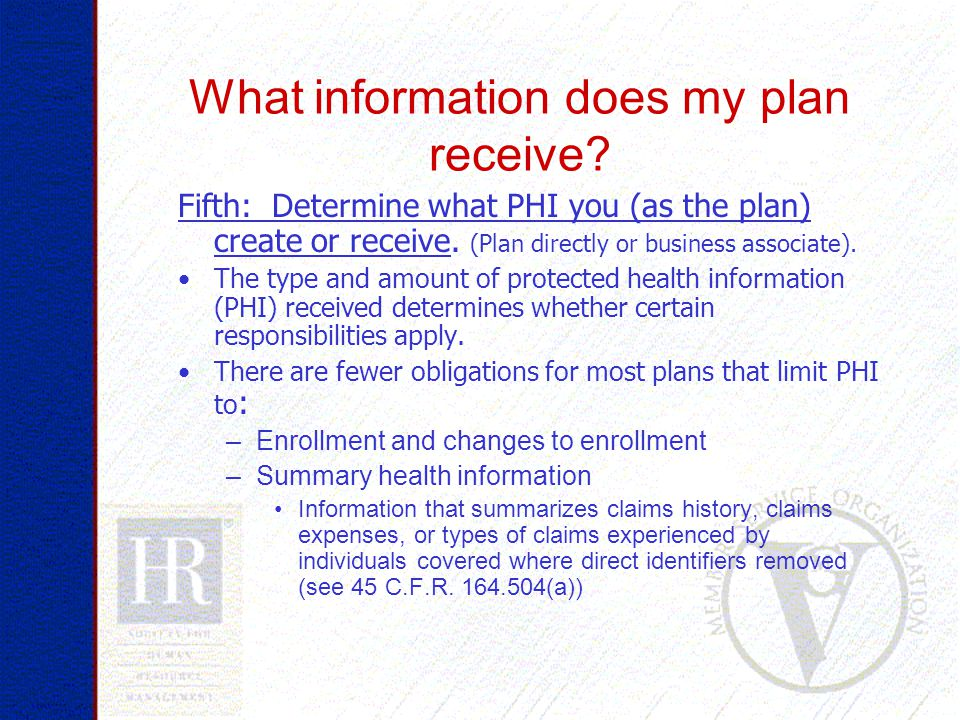 What information does my plan receive.