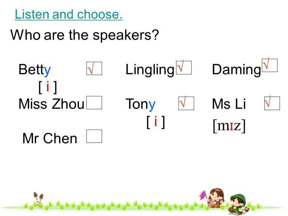 1.Ms Li is from Wuhan.( ) 2. Lingling is twelve years old.