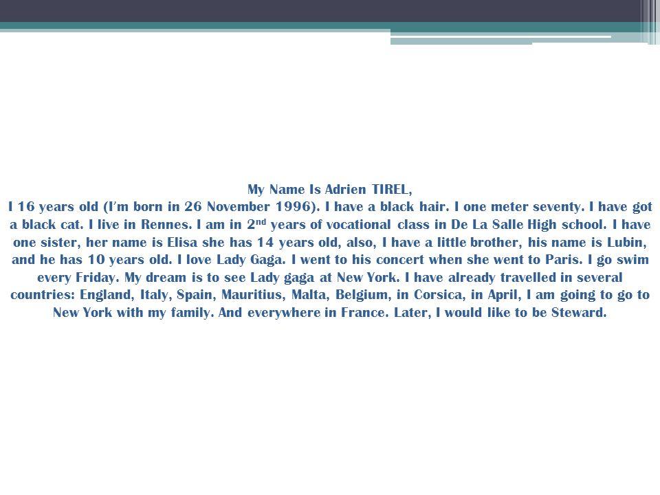 My name is Oph é lie Le Manac ' h, I ' m 17 years old.