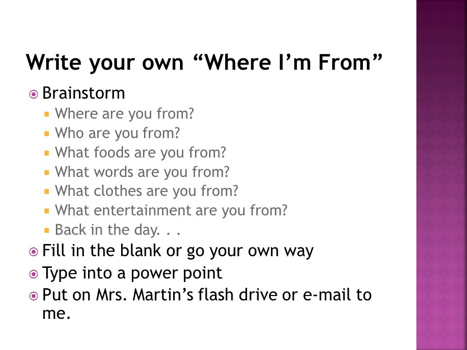  Brainstorm  Where are you from.  Who are you from.