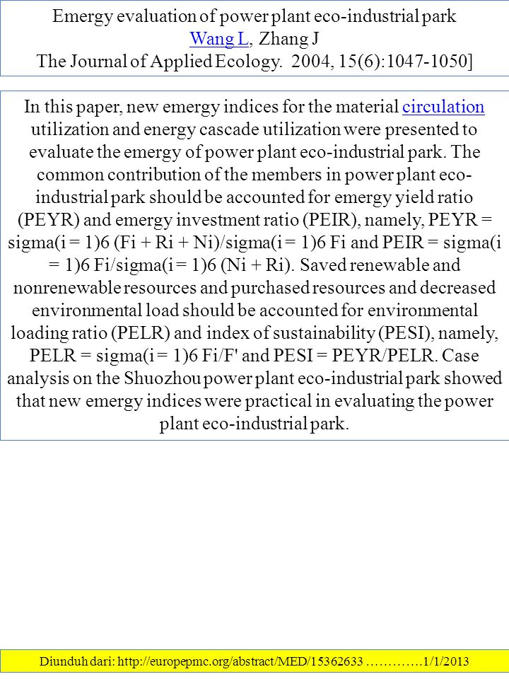 Emergy evaluation of power plant eco-industrial park Wang LWang L, Zhang J The Journal of Applied Ecology.