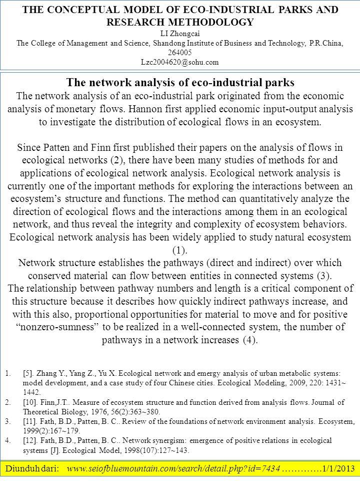 Diunduh dari: www.seiofbluemountain.com/search/detail.php?id=7434 ………….1/1/2013 The network analysis of eco-industrial parks The network analysis of an eco-industrial park originated from the economic analysis of monetary flows.