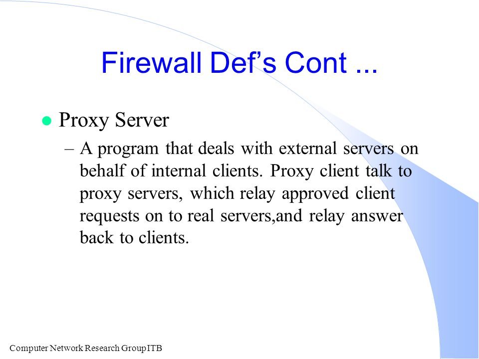 Computer Network Research Group ITB Firewall Def's Cont...